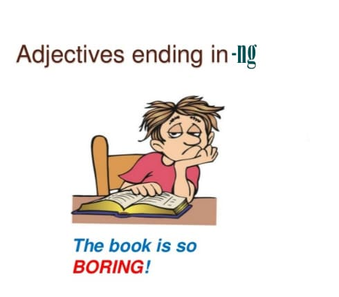 adjective + ing