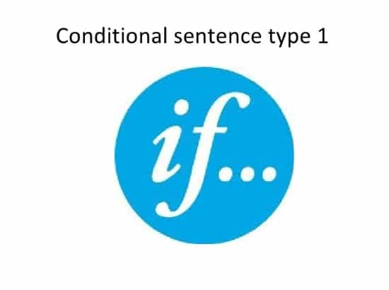 Conditional Sentence Type 1 Contoh Kalimat Conditional Sentence